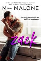 Zack (a Blue-Collar Billionaires novel) ebook by M. Malone