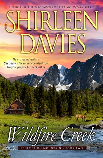 Wildfire Creek ebook by Shirleen Davies