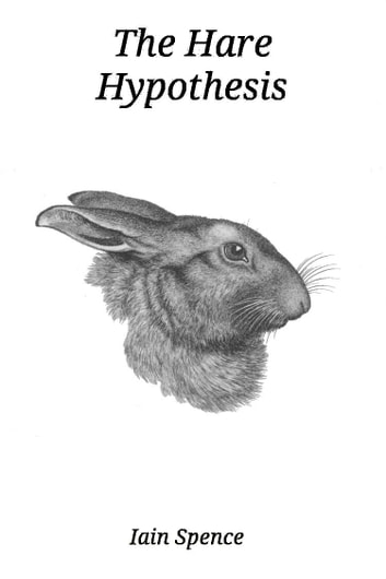 The Hare Hypothesis ebook by Iain Spence