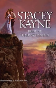Bride of Shadow Canyon ebook by Stacey Kayne