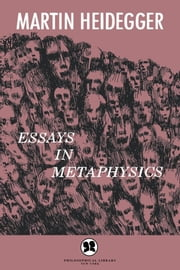 Essays in Metaphysics - Identity and Difference ebook by Martin Heidegger