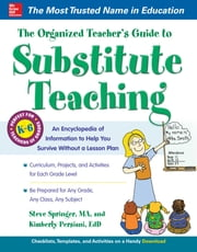 The Organized Teacher's Guide to Substitute Teaching with CD-ROM ebook by Kobo.Web.Store.Products.Fields.ContributorFieldViewModel