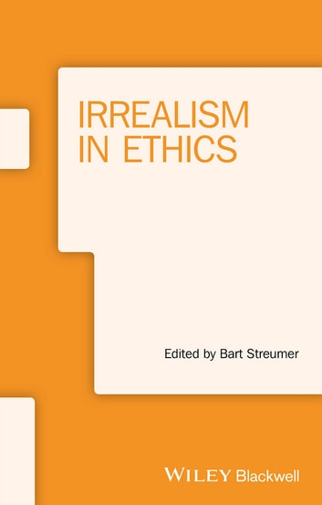 Irrealism in Ethics ebook by