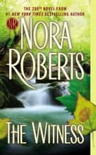 The Witness 電子書籍 by Nora Roberts