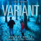 Variant audiobook by Robison Wells