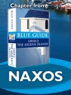 Naxos - Blue Guide Chapter ebook by Nigel McGilchrist