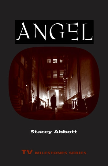 Angel ebook by Stacey Abbott