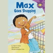 Max Goes Shopping audiobook by Adria Klein