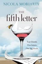 The Fifth Letter ebook by