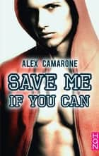 Save Me If You Can ebook by