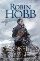 Assassin's Fate ebook de Book III of the Fitz and the Fool trilogy