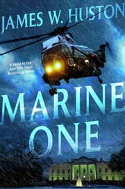 Marine One ebook by James Huston