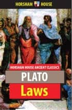 Laws ebook by Plato,Benjamin Jowett (Translator)