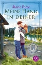 Meine Hand in deiner ebook by Marie Force, Lena Kraus