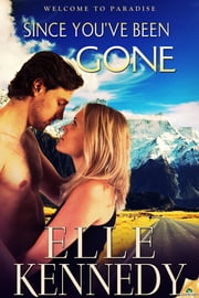 Since You've Been Gone ebook by Elle Kennedy