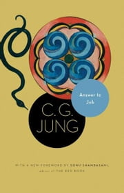 Answer to Job - (From Vol. 11 of the Collected Works of C. G. Jung) (New in Paper) ebook by C. G. Jung,R. F.C. Hull,Sonu Shamdasani