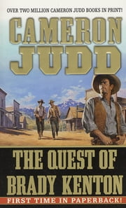 The Quest of Brady Kenton ebook by Cameron Judd