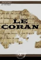 Le coran - édition intégrale ebook by Claude-Étienne  Savary, . Anonymes