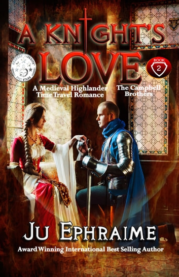A Knights Love Scottish Medieval Time Travel Romance Ebook By Ju Ephraime