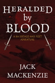 Heralded By Blood & Other Stories ebook by Jack Mackenzie