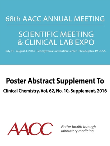 68th aacc annual scientific meeting abstract ebook ebook by american 68th aacc annual scientific meeting abstract ebook ebook by american association for clinical chemistry aacc fandeluxe Gallery