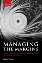 Managing the Margins ebook by Leah F. Vosko