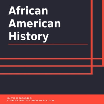African American History audiobook by Introbooks Team