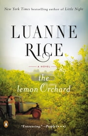 The Lemon Orchard - A Novel ebook by Luanne Rice