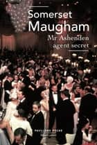Mr Ashenden agent secret ebook by