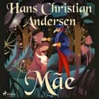 Mãe audiobook by Hans Christian Andersen
