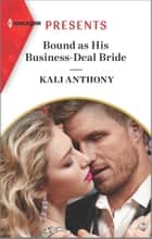 Bound as His Business-Deal Bride ebook by