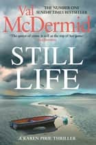Still Life - The heart-pounding number one bestseller from the Queen of Crime ebook by