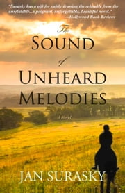 The Sound of Unheard Melodies ebook by Jan Surasky