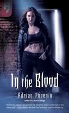 In the Blood ebook by Adrian Phoenix