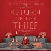 Return of the Thief audiobook by Megan Whalen Turner