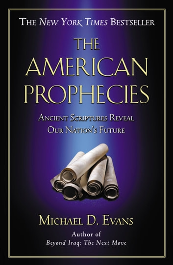 The american prophecies ebook by michael d evans 9780759512160 the american prophecies ancient scriptures reveal our nations future ebook by michael d evans fandeluxe Ebook collections