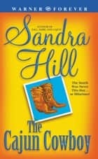 The Cajun Cowboy ebook by Sandra Hill