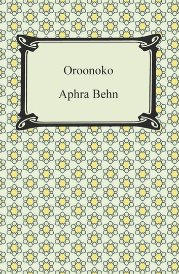 betrayal in oroonoko by aphra behn Oroonoko (aphra behn) at booksamillioncom oroonoko, the grandson of an african king, is madly in love with imoinda, the daughter of the king's general when the king--who is also in love with imoinda--catches wind of their affair, he sells imoinda as a slave.