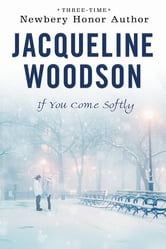 If You Come Softly ebook by Jacqueline Woodson