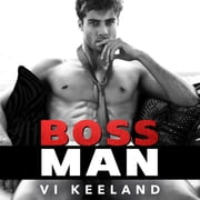 Bossman audiobook by Vi Keeland