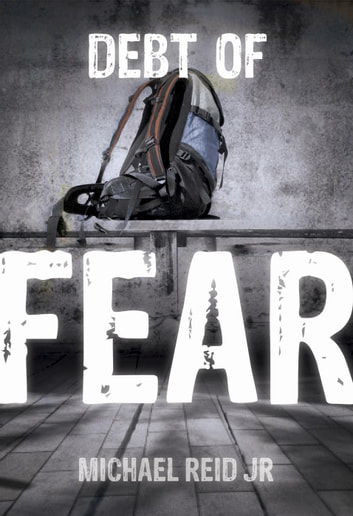 Debt of Fear ebook by Michael Reid Jr