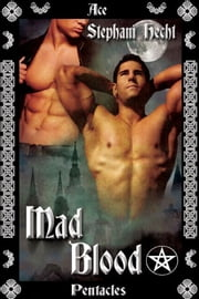 Mad Blood ebook by Stephani Hecht