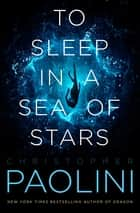 To Sleep in a Sea of Stars ebook by