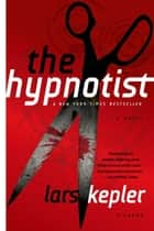 The Hypnotist ebook by Lars Kepler,Ann Long