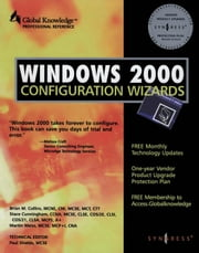 Windows 2000 Configuration Wizards ebook by Syngress