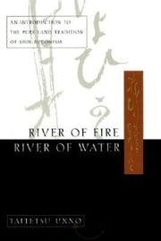 River of Fire, River of Water ebook by Taitetsu Unno