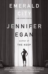 Emerald City ebook by Jennifer Egan