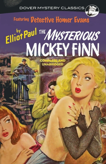 The Mysterious Mickey Finn ebook by Elliot Paul