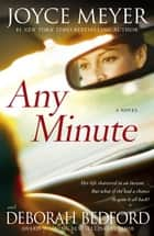 Any Minute ebook by Joyce Meyer