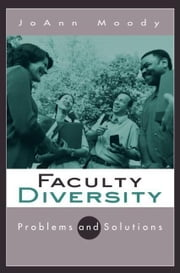 Faculty Diversity ebook by Moody, Joann